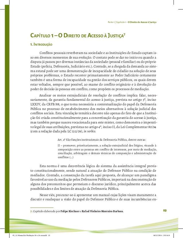 Parte 1 | Capítulo 1– O Direito de Acesso à Justiça 23 Capítulo 1–O Direito de Acesso à Justiça7 1.Introdução Conflitos pe...