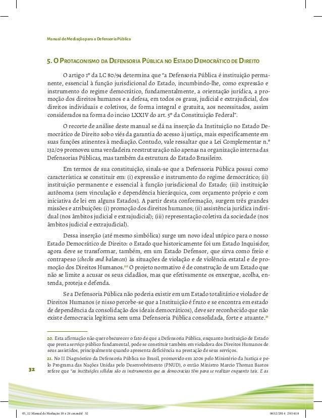 Manual de Mediação para a Defensoria Pública 32 5.O Protagonismo da Defensoria Pública no Estado Democrático de Direito O ...