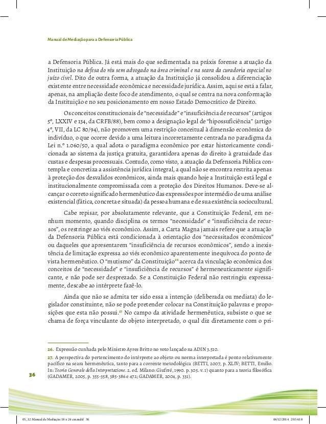 Manual de Mediação para a Defensoria Pública 36 a Defensoria Pública. Já está mais do que sedimentada na práxis forense a ...