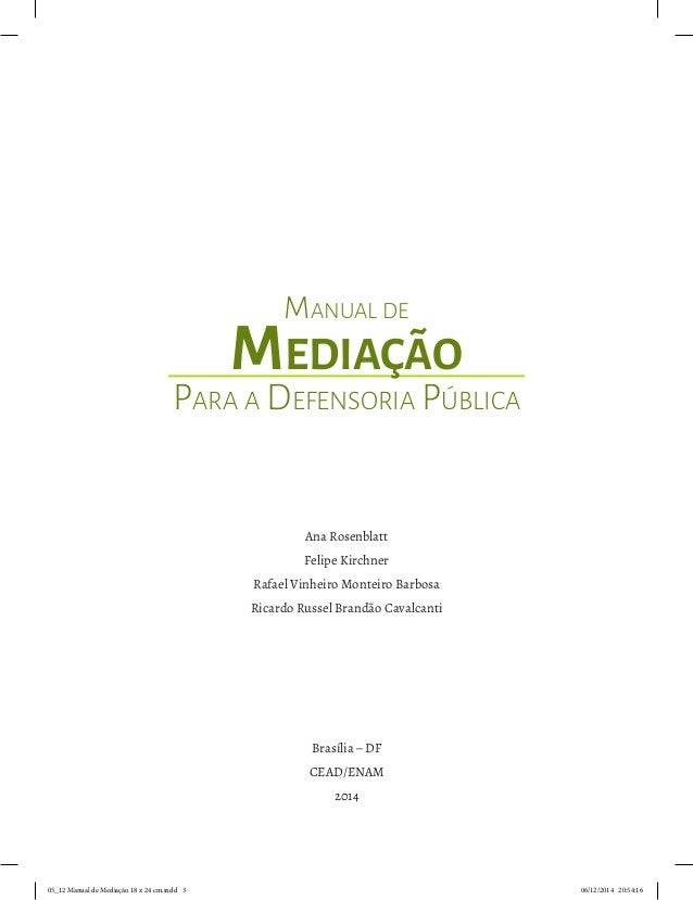 Brasília – DF CEAD/ENAM 2014 Ana Rosenblatt Felipe Kirchner Rafael Vinheiro Monteiro Barbosa Ricardo Russel Brandão Cavalc...