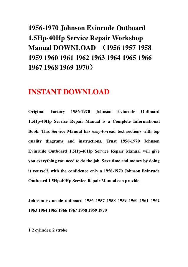 1956 1970 johnson evinrude outboard 1 5hp 40hp service repair worksho rh slideshare net