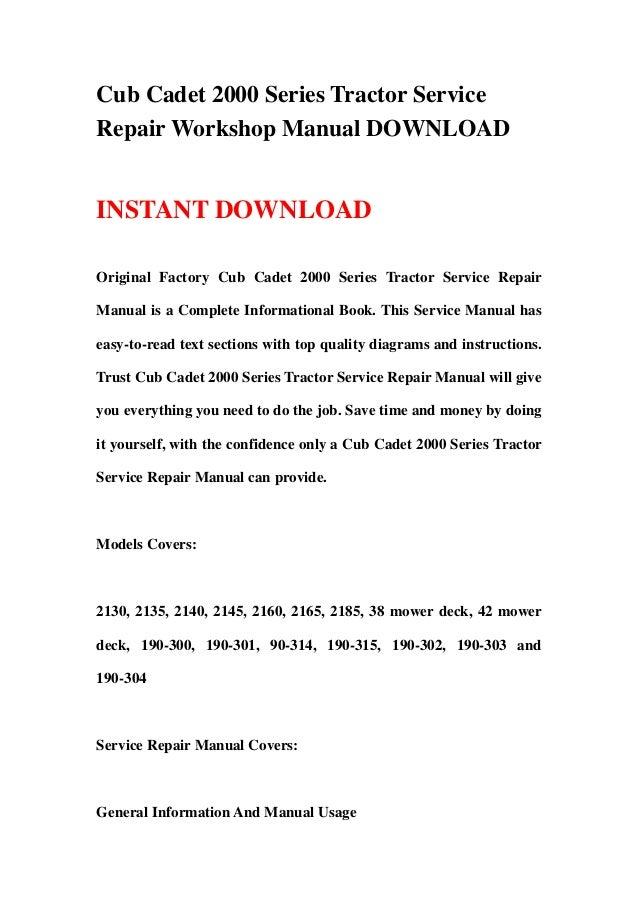 cub cadet 2000 series tractor service repair workshop manual rh slideshare net Cub Cadet 2185 Deck Diagram Cub Cadet 2185 Deck Diagram