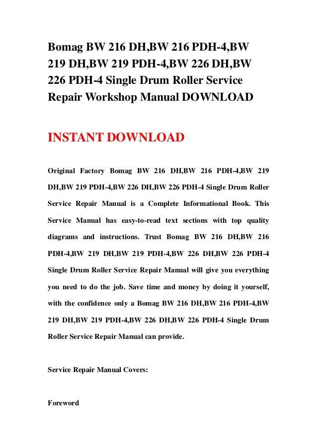 Bomag BW 216 DH,BW 216 PDH-4,BW219 DH,BW 219 PDH-4,BW 226 DH,BW226 PDH-4 Single Drum Roller ServiceRepair Workshop Manual ...