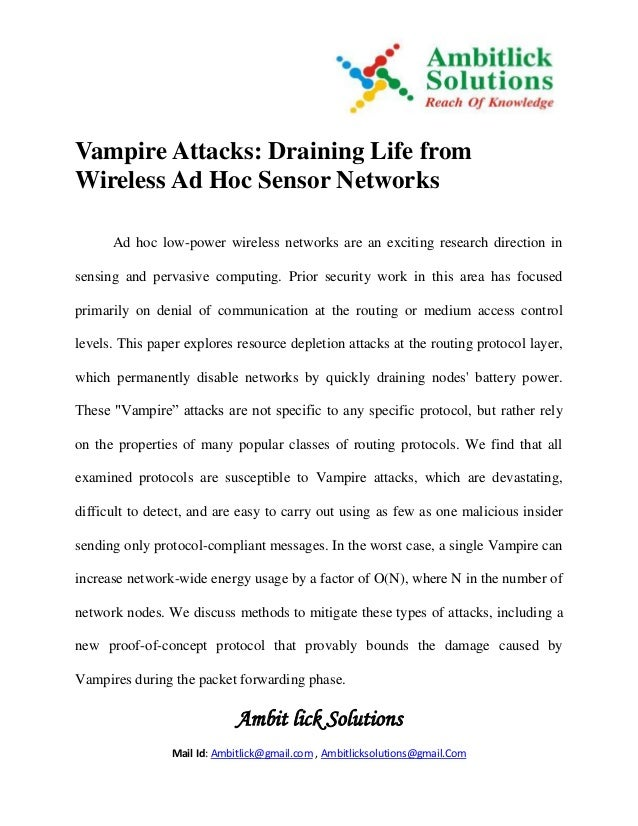 Ambit lick Solutions Mail Id: Ambitlick@gmail.com , Ambitlicksolutions@gmail.Com Vampire Attacks: Draining Life from Wirel...