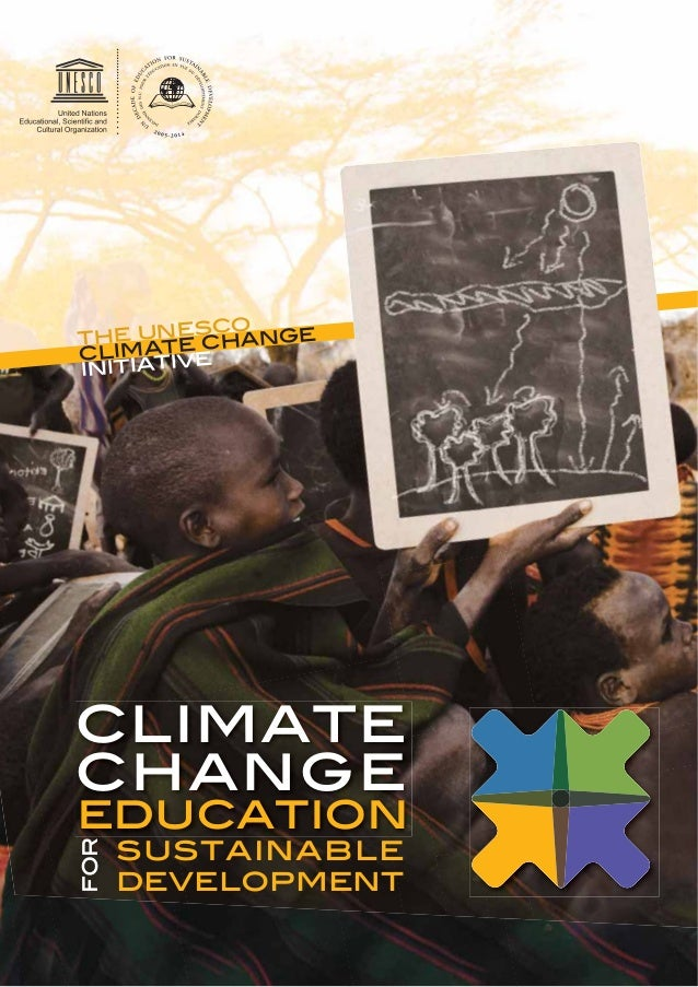 climate change education for sustainable development the unesco climate change initiative