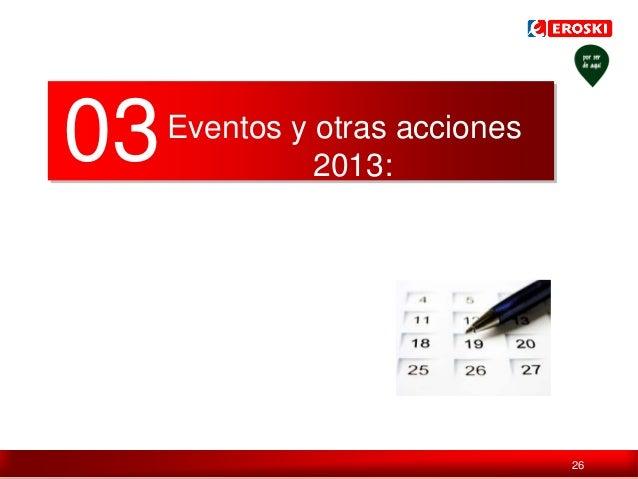 03  Eventos y otras acciones 2013:  Índice / 26