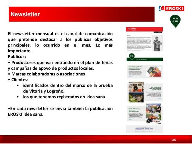 Newsletter  Política de comunicación en digital El newsletter mensual es el canal de comunicación que pretende destacar a ...
