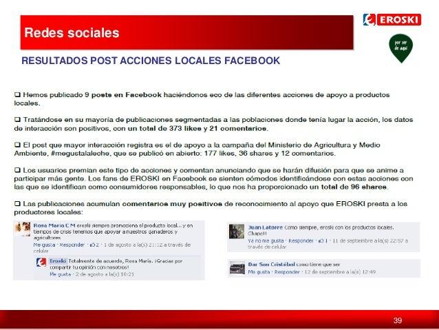 Redes sociales  Política de comunicación en digital RESULTADOS POST ACCIONES LOCALES FACEBOOK  39