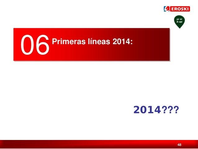 06  Primeras líneas 2014:  2014??? Índice / 48