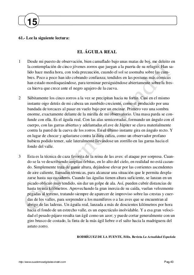 http://www.cuadernosdigitalesvindel.com Pag.43 61.- Lee la siguiente lectura: EL ÁGUILA REAL 1 Desde mi puesto de observac...