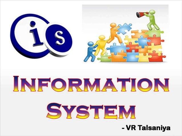 INFORMATION SYSTEM  - VR Talsaniya