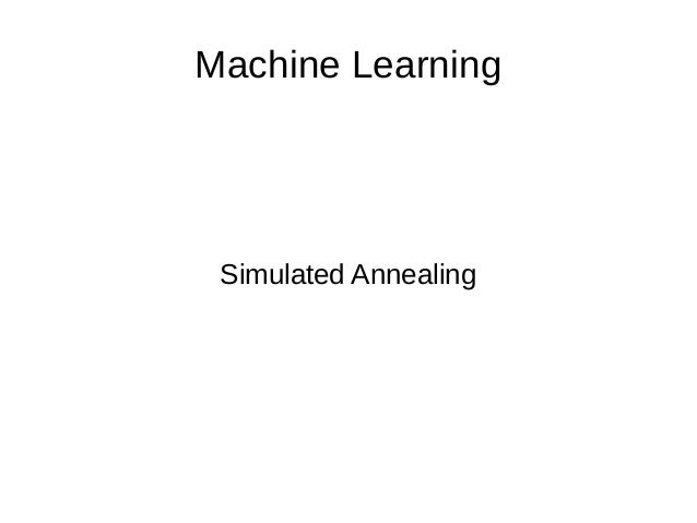 Machine Learning Simulated Annealing
