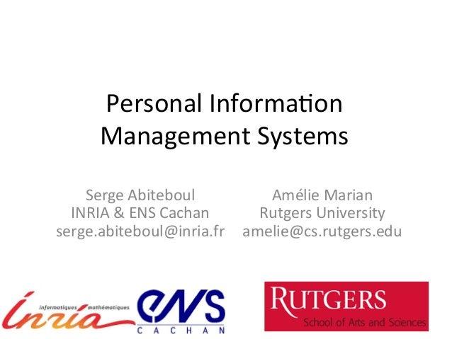 Personal  Informa-on     Management  Systems   Serge  Abiteboul   INRIA  &  ENS  Cachan   serge.abit...