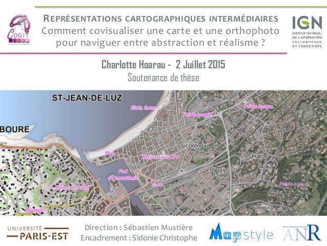 REPRÉSENTATIONS CARTOGRAPHIQUES INTERMÉDIAIRES Comment covisualiser une carte et une orthophoto pour naviguer entre abstra...