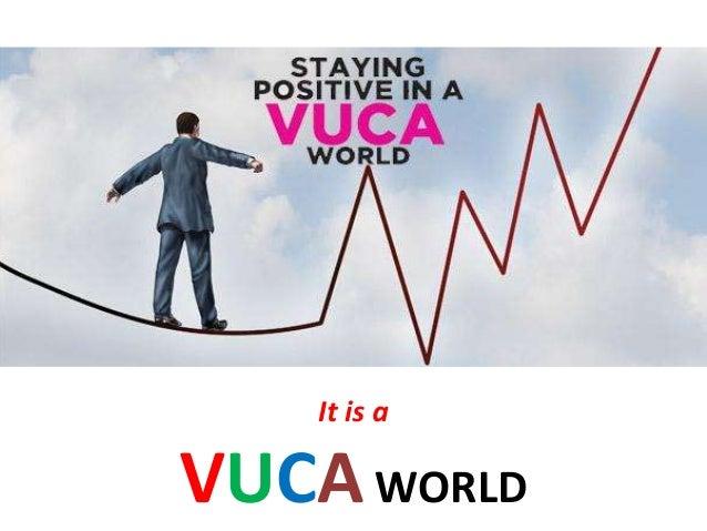 It is a VUCAWORLD