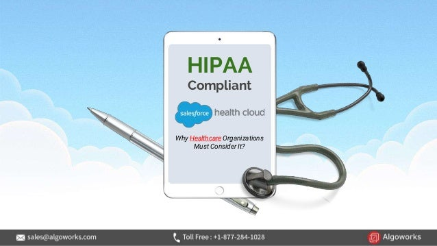 HIPAA Compliant Why Healthcare Organizations Must Consider It?