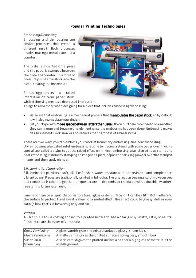 Pouplar printing technologies