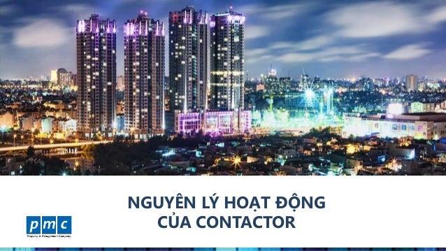 www.pmcweb.vn NGUYÊN LÝ HOẠT ĐỘNG CỦA CONTACTOR