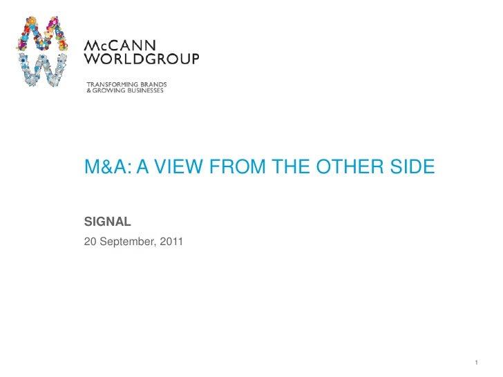 1<br />M&A: A View from the other side <br />SIGNAL<br />20 September, 2011<br />
