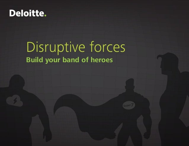 Disruptive forces Build your band of heroes Super 7