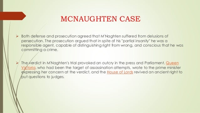 The McNaughton Rules