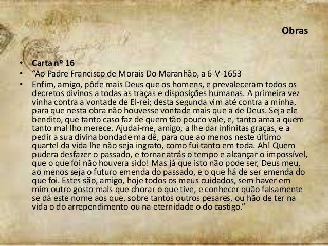 É Melhor Ser Gentil Do Que Ter Razão: Padre António Vieira