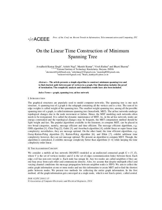 On the Linear Time Construction of Minimum Spanning Tree Awadhesh Kumar Singh1 , Ashish Negi2 , Manish Kumar3 , Vivek Rath...