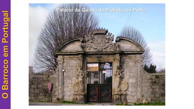 OBarrocoemPortugal Palácio da Quinta da Prelada, no Porto