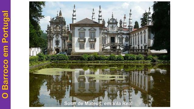 OBarrocoemPortugal Solar de Mateus, em Vila Real