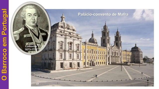 OBarrocoemPortugal Ludovice 1673-1752 Palácio-convento de Mafra