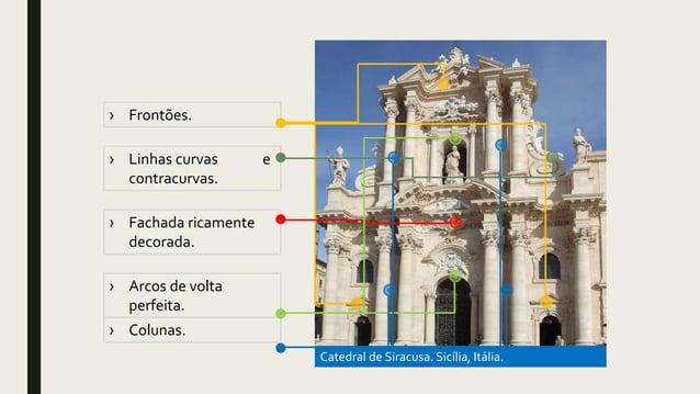 Catedral de Siracusa. Sicília, Itália. › Fachada ricamente decorada. › Frontões. › Colunas. › Arcos de volta perfeita. › L...
