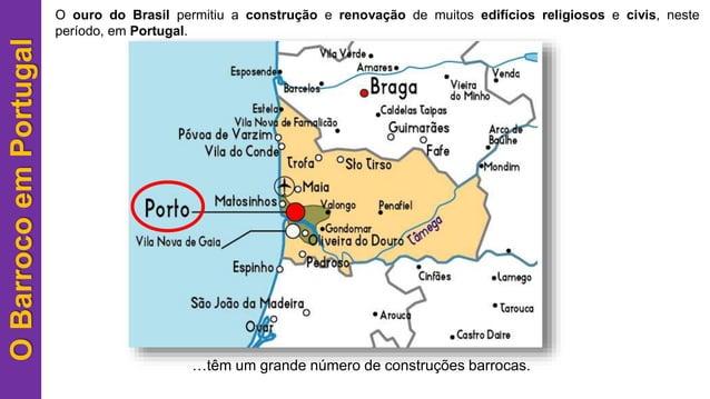 O ouro do Brasil permitiu a construção e renovação de muitos edifícios religiosos e civis, neste período, em Portugal.OBar...