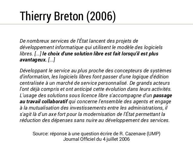 Thierry Breton (2006)  Actuellement un nouveau modèle économique  et technologique se met en place dans  l'industrie de l'...