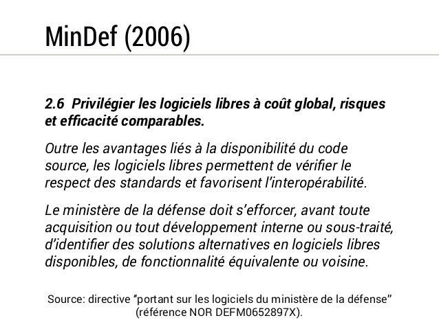 Circulaire Ayrault (2012)  Les logiciels libres sont des logiciels dont le modèle  de propriété intellectuelle est conçu p...