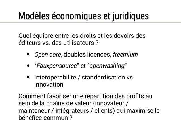 Gouvernance  Maitriser les risques spécifiques à l'open source (ex:  juridiques, sécurité, complexité, coûts cachés, etc.)...