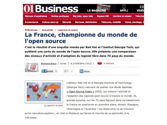 Commentaire (PAC 2012)  Le logiciel libre poursuit progressivement sa conquête  des entreprises en France.  Il est devenu ...