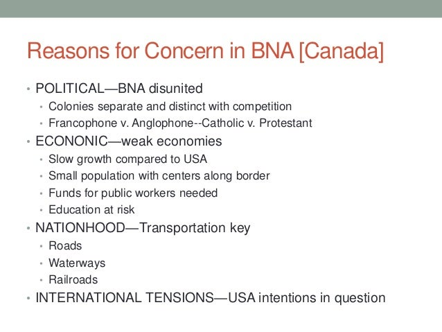 bna act of confederation Road to confederation: how well do you know  before confederation,  which province rejected confederation in a referendum shortly after the bna act was.