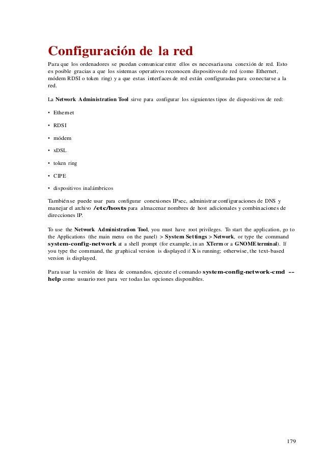 179 Configuración de la red Para que los ordenadores se puedan comunicar entre ellos es necesaria una conexión de red. Est...