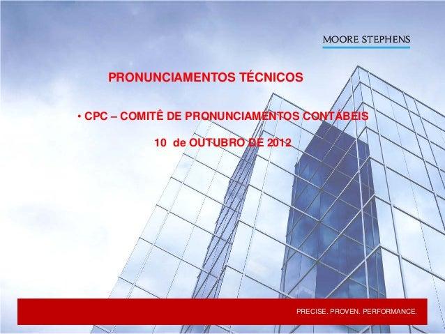 PRECISE. PROVEN. PERFORMANCE.PRECISE. PROVEN. PERFORMANCE.Moore Stephens Prisma PRECISE. PROVEN. PERFORMANCE.PRECISE. PROV...
