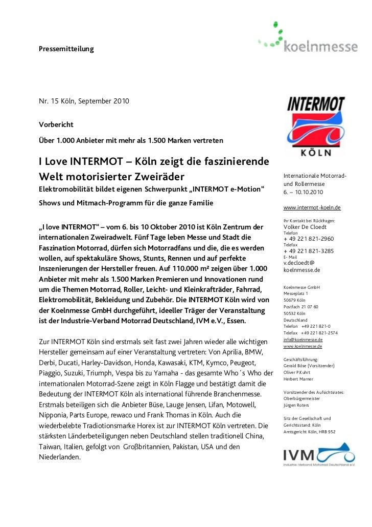 PressemitteilungNr. 15 Köln, September 2010VorberichtÜber 1.000 Anbieter mit mehr als 1.500 Marken vertretenI Love INTERMO...