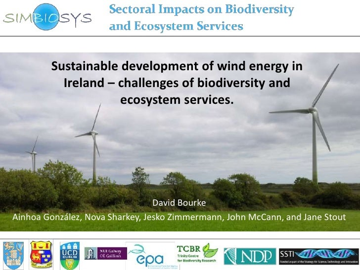 Sustainable development of wind energy in          Ireland – challenges of biodiversity and                    ecosystem s...