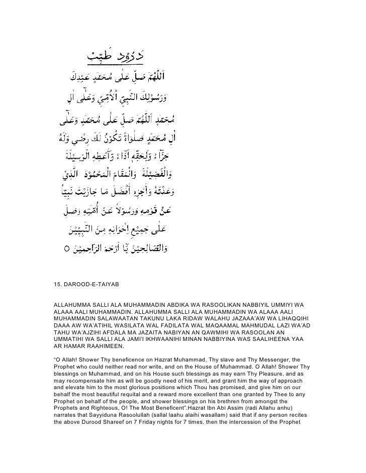 15. DAROOD-E-TAIYABALLAHUMMA SALLI ALA MUHAMMADIN ABDIKA WA RASOOLIKAN NABBIYIL UMMIYI WAALAAA AALI MUHAMMADIN. ALLAHUMMA ...