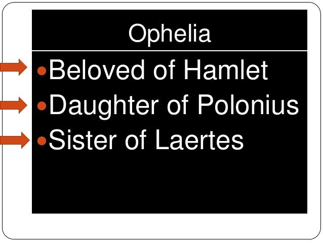 ophelias weakness And i of ladies most deject and wretched: diagnosing shakespeare's ophelia with post-traumatic stress disorder  has nothing to do with any personal weakness or .