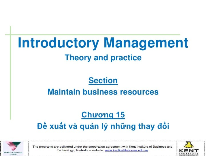 Introductory Management        Theory and practice              Section    Maintain business resources             Chƣơng ...
