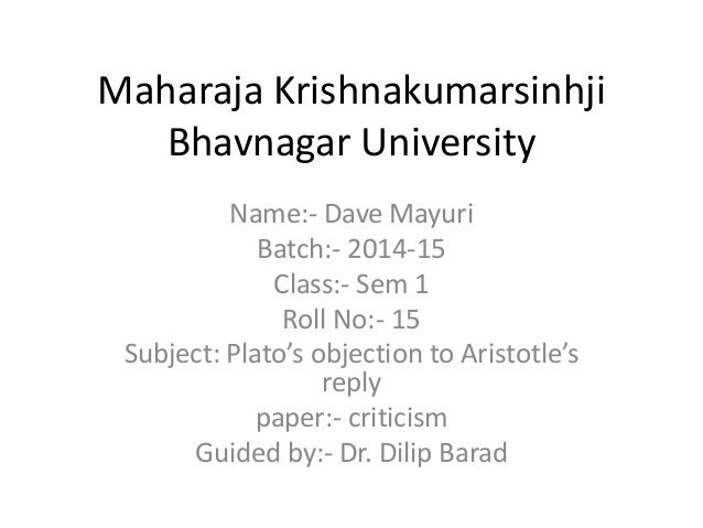 Maharaja Krishnakumarsinhji  Bhavnagar University  Name:- Dave Mayuri  Batch:- 2014-15  Class:- Sem 1  Roll No:- 15  Subje...