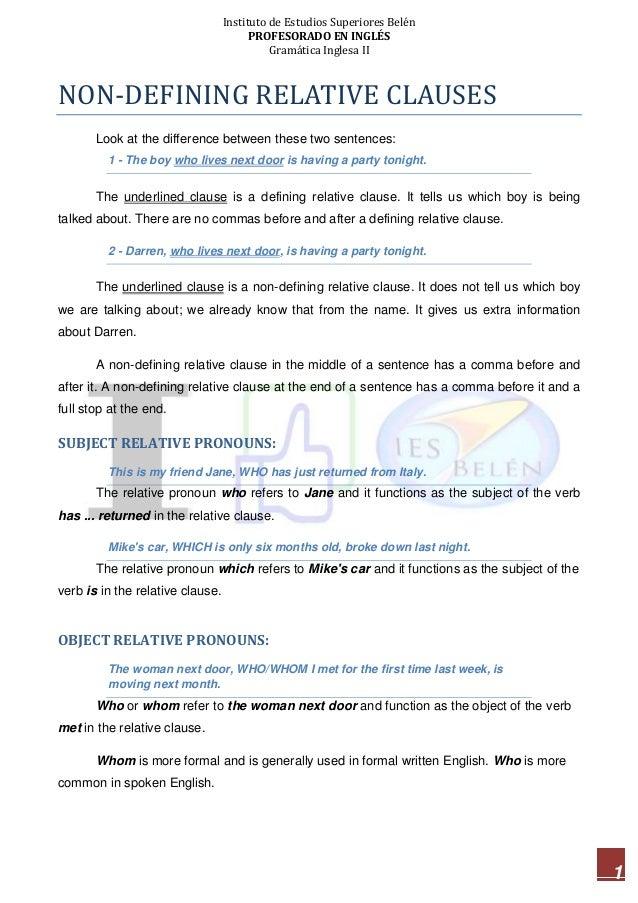 Instituto de Estudios Superiores Belén PROFESORADO EN INGLÉS Gramática Inglesa II 1 NON-DEFINING RELATIVE CLAUSES Look at ...