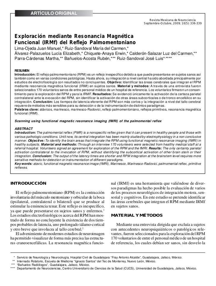ARTÍCULO Juan Manuel, et al. Exploración mediante Resonancia Magnética Funcional (IRMf) del Reflejo Palmomentoniano       ...