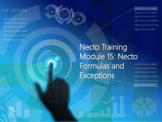 Necto Training Module 15: Necto Formulas and Exceptions