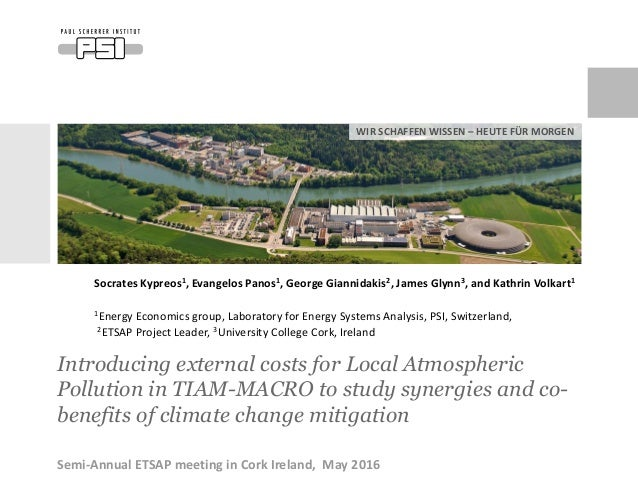 WIR SCHAFFEN WISSEN – HEUTE FÜR MORGEN Introducing external costs for Local Atmospheric Pollution in TIAM-MACRO to study s...