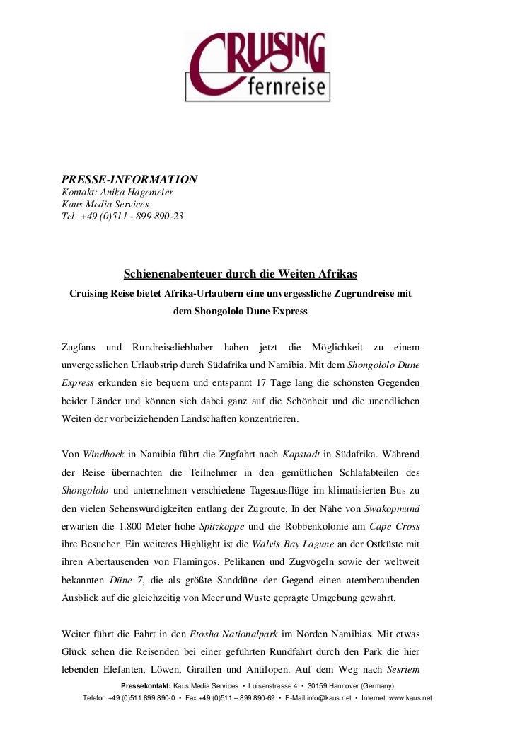 PRESSE-INFORMATIONKontakt: Anika HagemeierKaus Media ServicesTel. +49 (0)511 - 899 890-23                 Schienenabenteue...